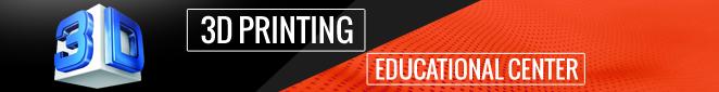 3D Printing Educational Center