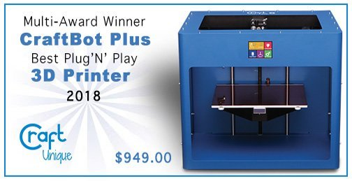 Multi-Award Winner CraftBot Plus 3D Printer, By Craft Unique Best Plug 'N' Play 2018 $949.00