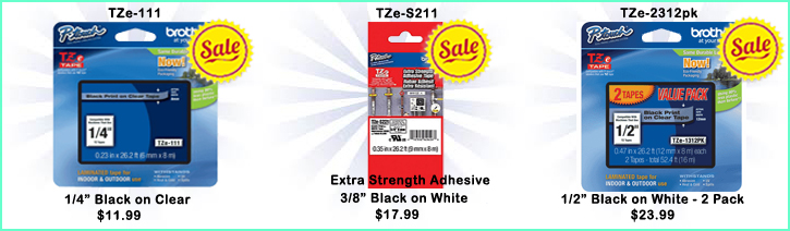 TZe-111 On Sale $11.99, TZe-S211 on Sale $17.99, TZe-2312pk on Sale $23.99